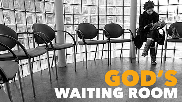 God's Waiting Room